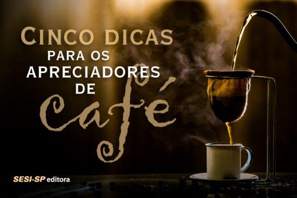 Dicas sobre café
